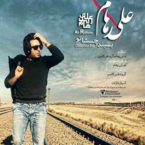 Ali Raham – Beband Cheshmato