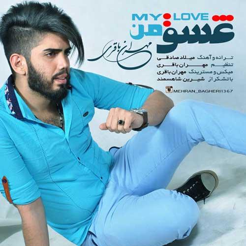 Mehran Bagheri – Eshghe Man