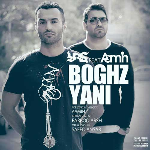 Yas Ft Aamin – Boghz Yani