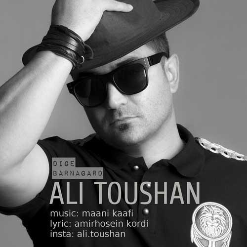 Ali Toushan – Dige Barnagard