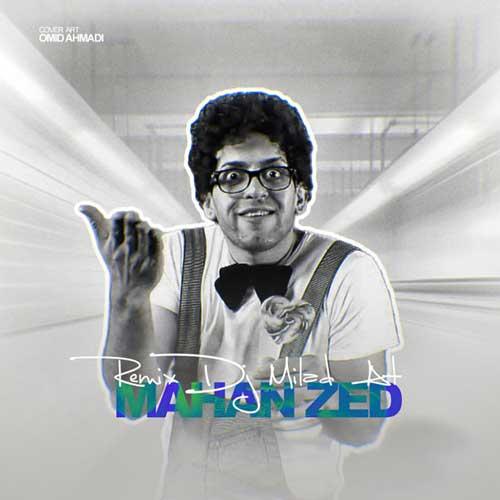 Mahan Zed – Remix Dj Milad At
