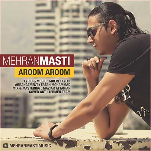 Mehran Masti – Aroom Aroom