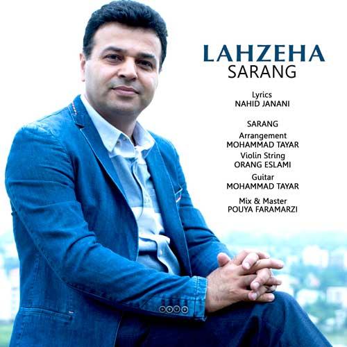 Sarang – Lahzeha