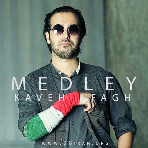 Kaveh Afagh – Medley