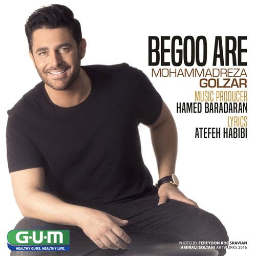 MohammadReza Golzar – Begoo Are