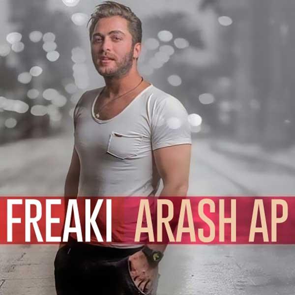 دانلود آهنگ جدید آرش ای پی Freaki