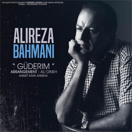 دانلود آهنگ جدید علیرضا بهمنی به نام گدریم