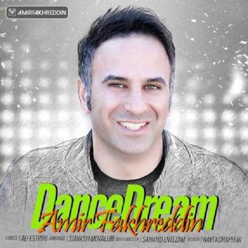 دانلود آهنگ جدید امیر فخرالدین به نام رقص رویا