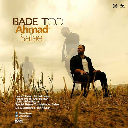 Ahmad Safaei – Bade To