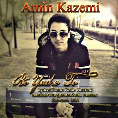Amin Kazemi – Be Yade To