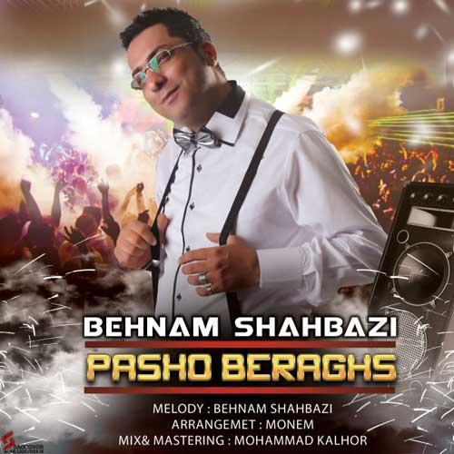 Behnam Shahabzi – Pasho Beraghs
