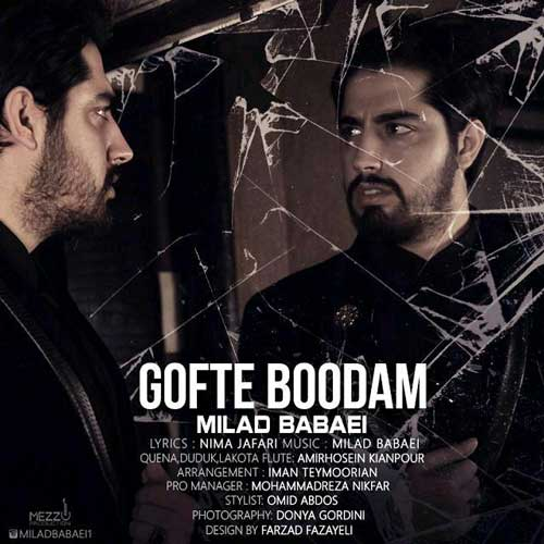 Milad Babaei – Gofte Boodam