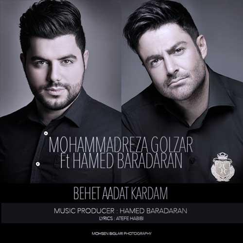 Mohammadreza Golzar Ft Hamed Baradaran – Behet Aadat Kardam