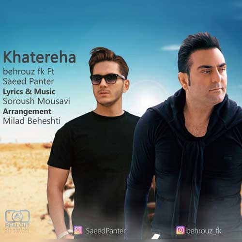 Behrouz Fk Ft Saeed Panter – Khatereha
